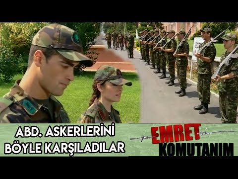 AMERİKAN ASKERLERİ BÖYLE KARŞILANDI - Emret Komutanım