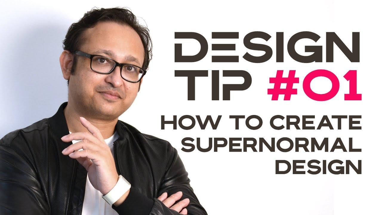 Design Tip #01: Super-Normal Design