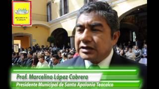 Entrevista al Presidente Municipal de Santa Apolonia Teacalco Marcelino López