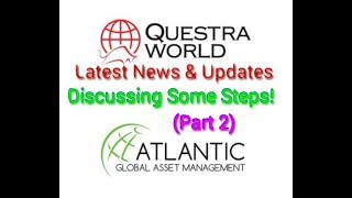 Questra World || AGAM || Discussing Steps || Part 2 || News & Updates