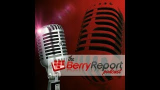 The Berry Report Podcast Episode 82 thumbnail