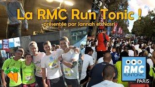 La RMC Run Tonic, reportage de l