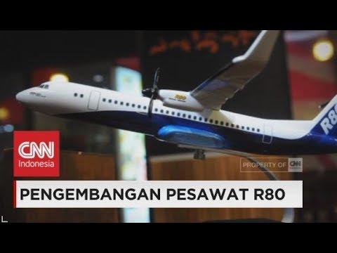 Pengembangan Pesawat R80 Karya Anak Bangsa