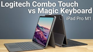 Logitech Combo Touch vs Magic Keyboard Full Comparison