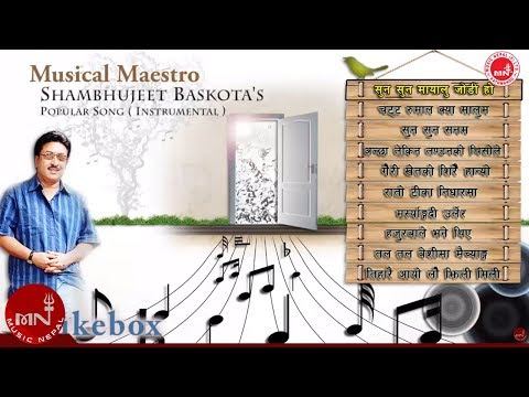 Instrumental Jukebox  by Shambhujeet Baskota's Popular Song