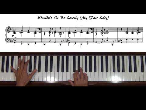 Wouldn't It Be Loverly My Fair Lady Piano Tutorial