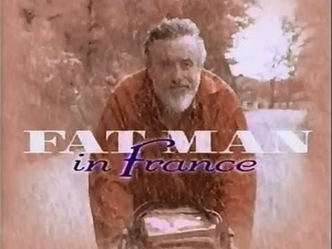 Fat Man in France - Tom Vernon
