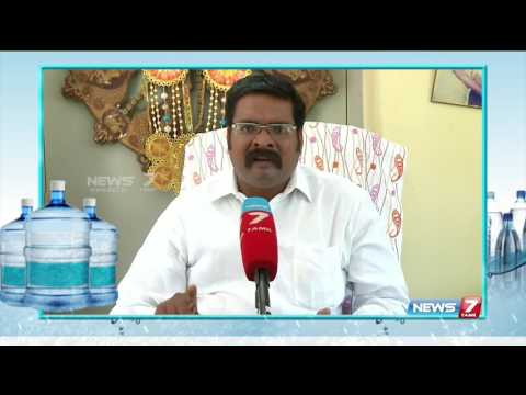 Packaged can water sales in Chennai : special report | News7 Tamil
