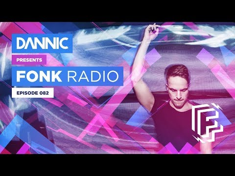DANNIC Presents: Fonk Radio | FNKR082