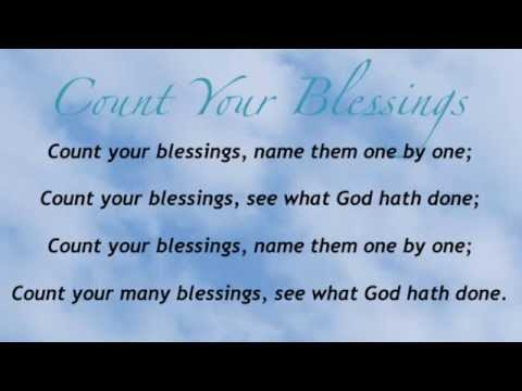 Count Your Blessings (Baptist Hymnal #644)