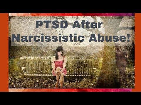 PTSD after Narcissistic Abuse