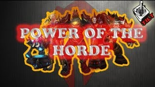 World of Warcraft  The Power of the Horde- Tilt Entretenimento