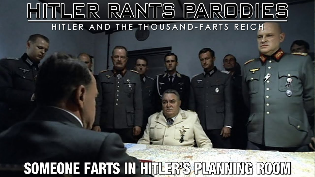 Someone farts in Hitler's planning room