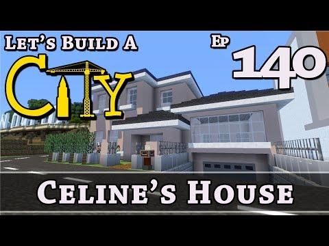 How To Build A City :: Minecraft :: Celine's House :: E140
