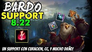 BARDO SUPPORT S8 | EL APOYO CARRY | Runas Objetos (Build) | Parche 8.22 Gameplay Español NO GUIA