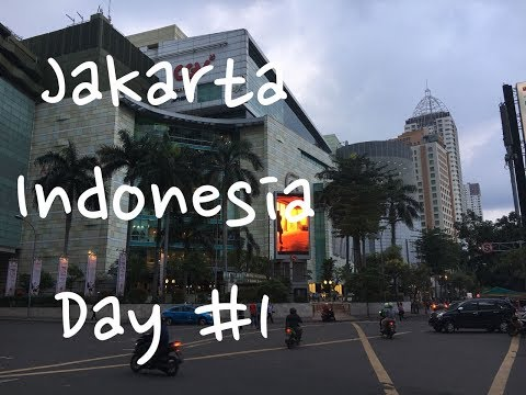 Jakarta Indonesia - Food Travel Blog 2017 - Day #1 / just landed...