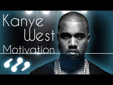 10 Kanye West Quotes That Will Motivate You