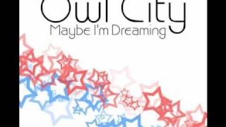 Owl City- The Saltwater Room- Maybe I