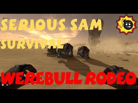 "SERIOUS SAM SURVIVAL - ""Werebull Rodeo"" | Serious Sam 3"