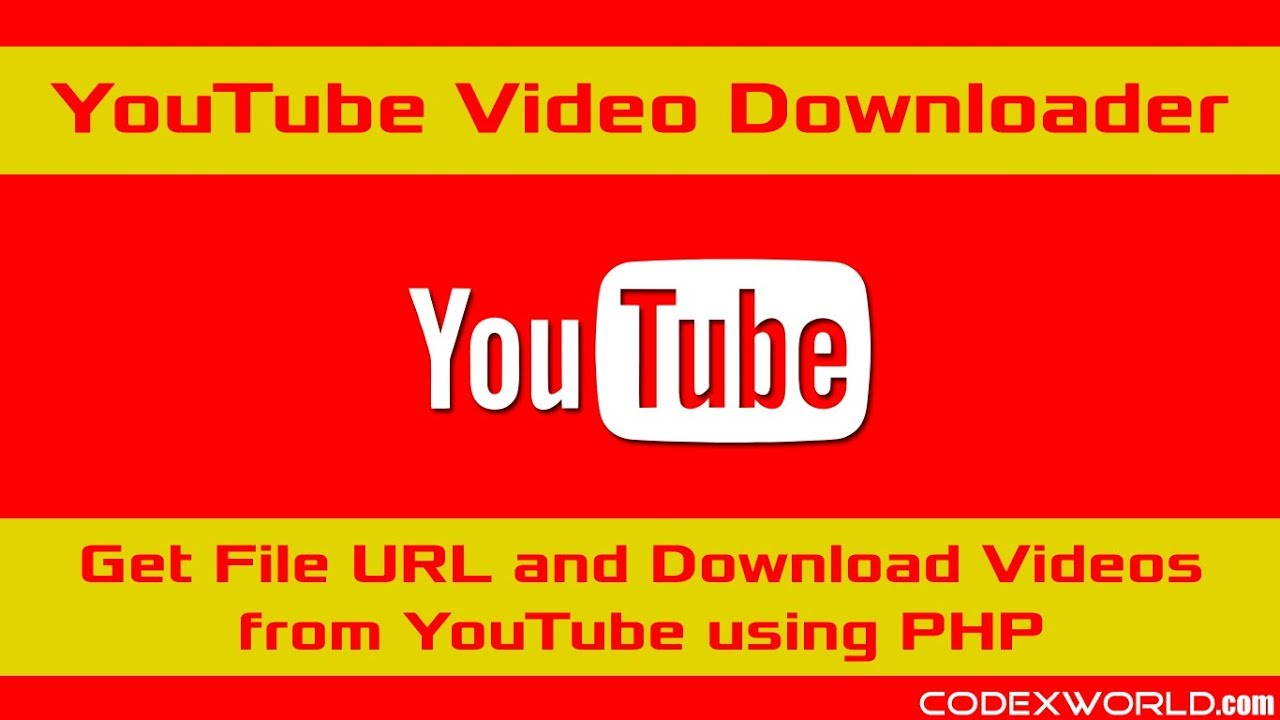 Download Youtube Video Using Php Youtube