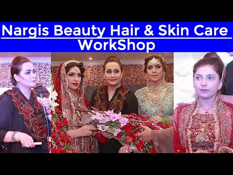 Nargis Beauty Hair & Skin Care Work Shop || WorkShop #Nargis #NargisBeautyhair&Skincare