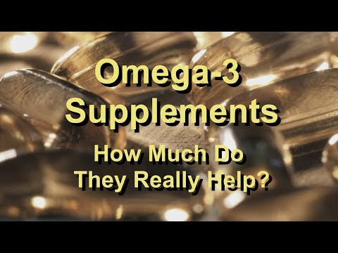 Omega 3 Supplements - How Much Do They Really Help?