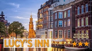 Lucy's Inn hotel review | Hotels in Eesergroen | Netherlands Hotels