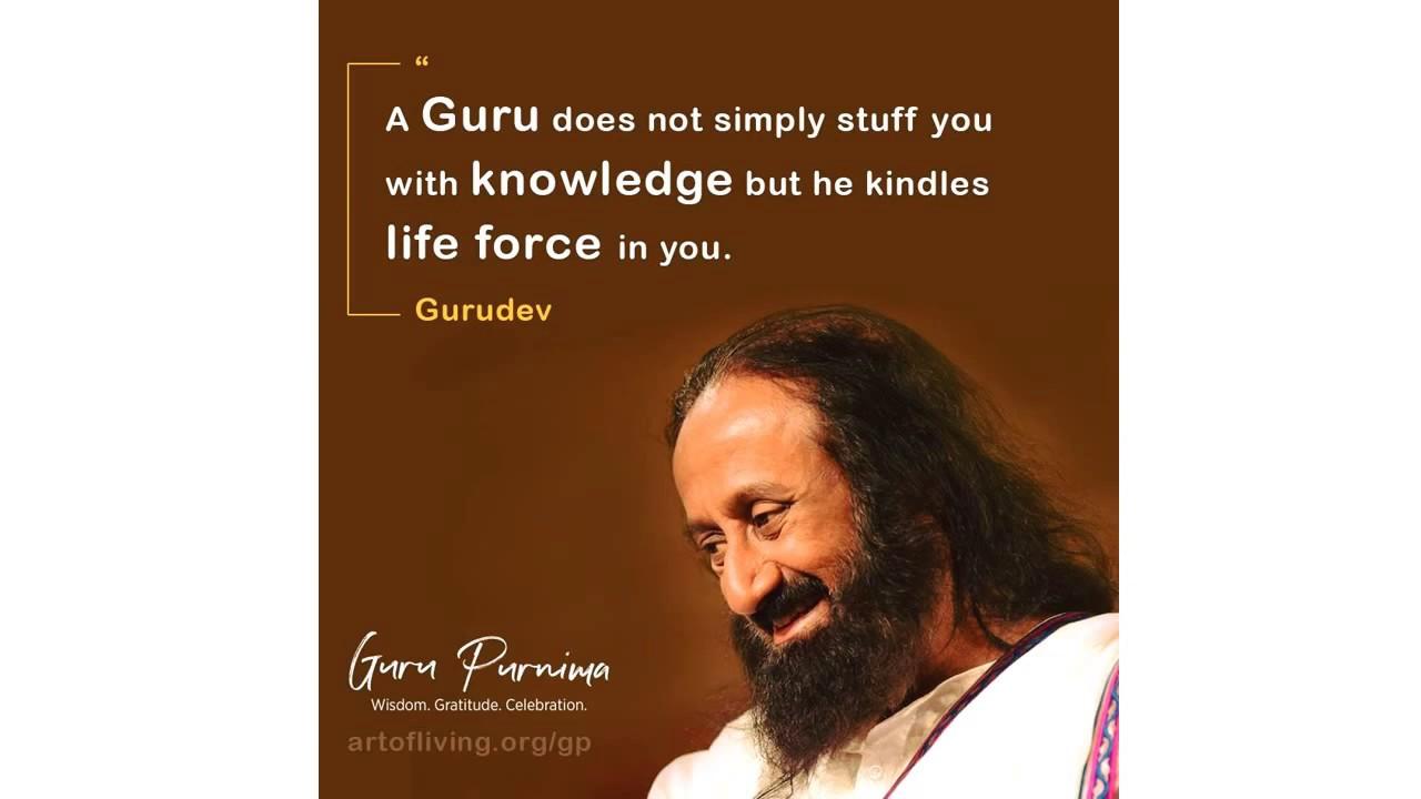 Guru Purnima Quotes By Sri Sri Ravi Shankar Youtube