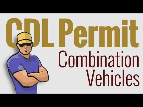 CDL Permit: Written Test–Combination Vehicles