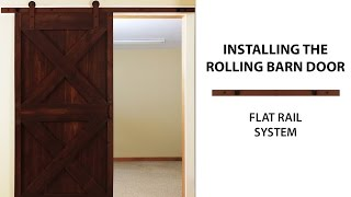 How to Install the Flat Rail Barn Door - SIMPLE STEPS HD