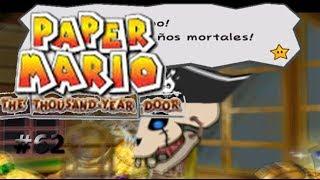Enfrentando al rey de los piratas/Paper Mario: La Puerta Milenaria #62