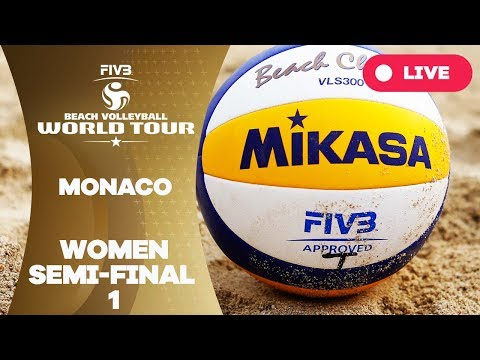 Monaco 1-Star 2017 - Women Semi Final 1 - Beach Volleyball World Tour