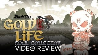 Huck Gee's Gold Life: Soul Collector Reviewed