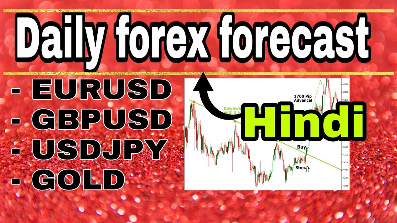 ( 6 August ) daily forex forecast | EURUSD / GBPUSD / USDJPY / GOLD | forex trading | Hindi