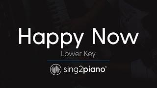Happy Now (Lower Key - Piano Karaoke Instrumental) Zedd & Elley Duhé
