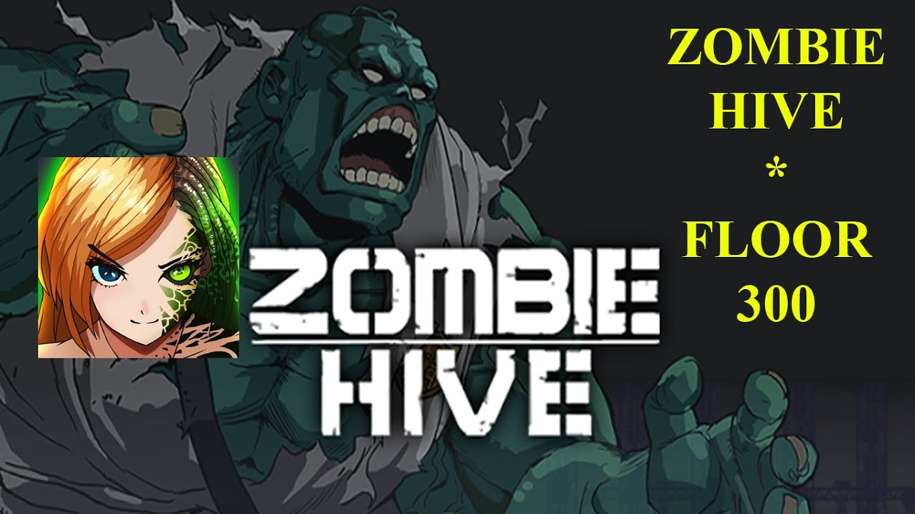 zombie hive super squad floor 300 youtube