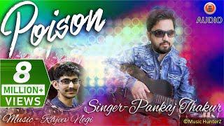 Non Stop Pahari Nati 2018 | Poison | Pankaj Thakur | Music HunterZ