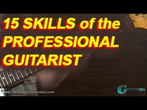GUITAR THEORY: 15 Skills of the Professional Guitarist