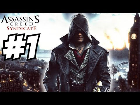 Assassin's Creed Syndicate Gameplay Walkthrough Part 1 Let's Play YouTube Press Event 1080p HD