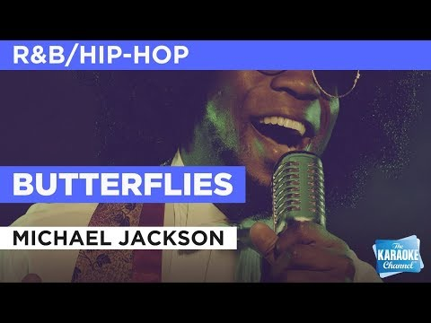 "Butterflies in the Style of ""Michael Jackson"" with lyrics (no lead vocal)"