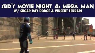 SRD's Movie Night 4: Mega Man (2016)