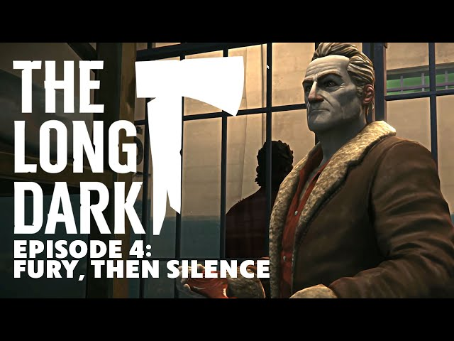 THE LONG DARK Episode 4: Fury, Then Silence (Story Mode)