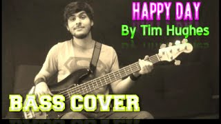 Happy Day by Tim Hughes (BASS COVER | WITH ON SCREEN NOTES/TABS)
