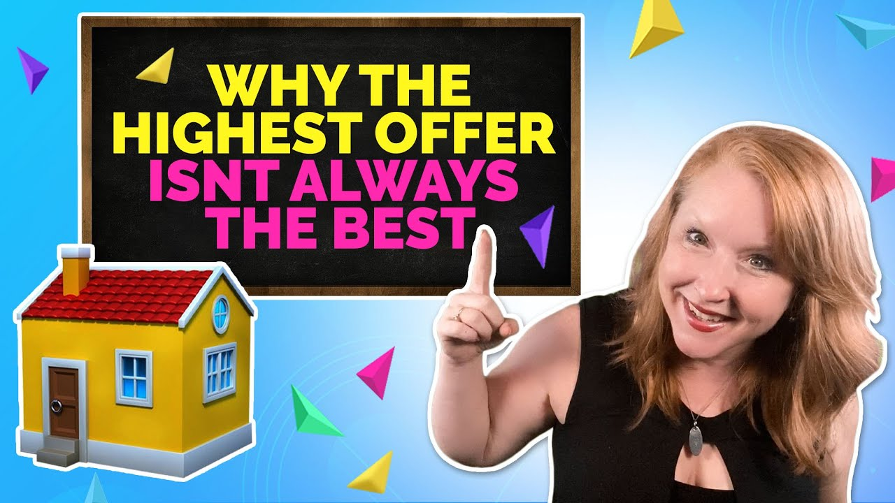 Why the Highest Offer Isn't Always the Best
