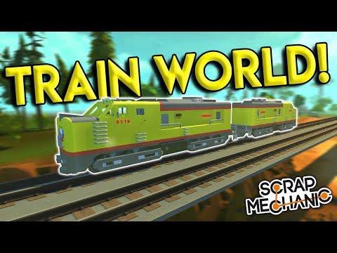 UNION PACIFIC ENGINE & TRAIN WORLD! - Scrap Mechanic Creations Gameplay - Train Building