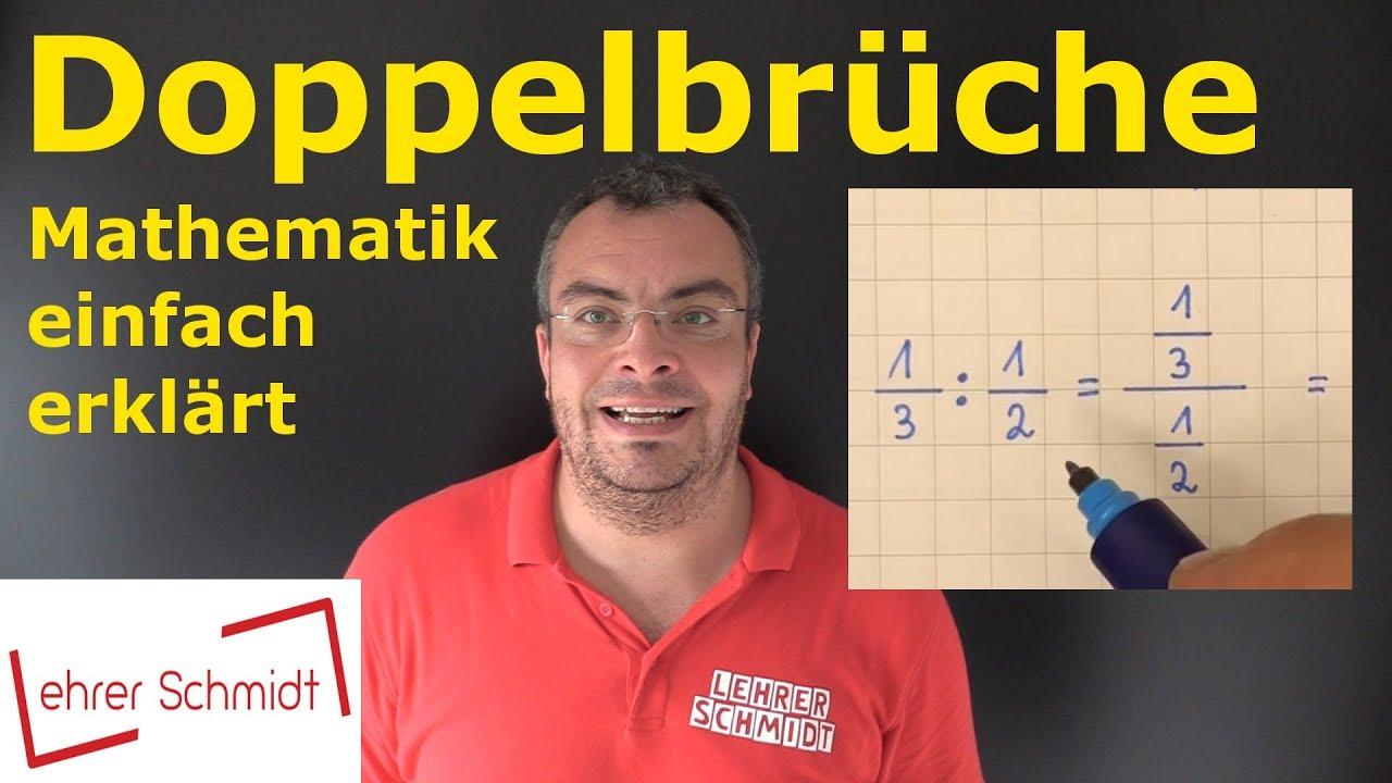 Doppelbrüche Was Ist Das Denn Mathematik Einfach Erklärt