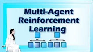 Multi-Agent Reinforcement Learning