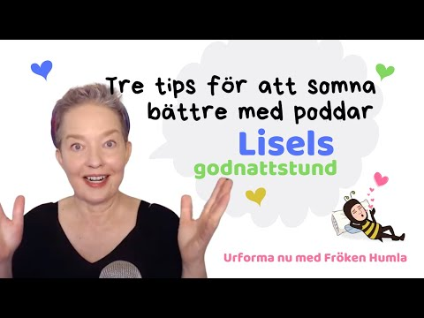 Tre tips på hur du somnar bättre med poddar - Lisel godnattstund