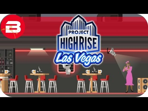 "Project Highrise NEW LAS VEGAS DLC ""CROONER EVENT!!"" SCENARIO Let's Play Project Highrise #4"