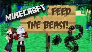 Feed The Beast - Episode 8 w/Mat & Mitch...